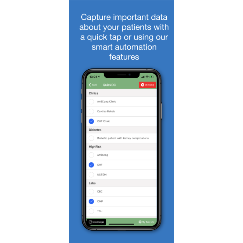 Capture Important Data About Your Patients With a Quick Tap or Using Our Smart Automation Features