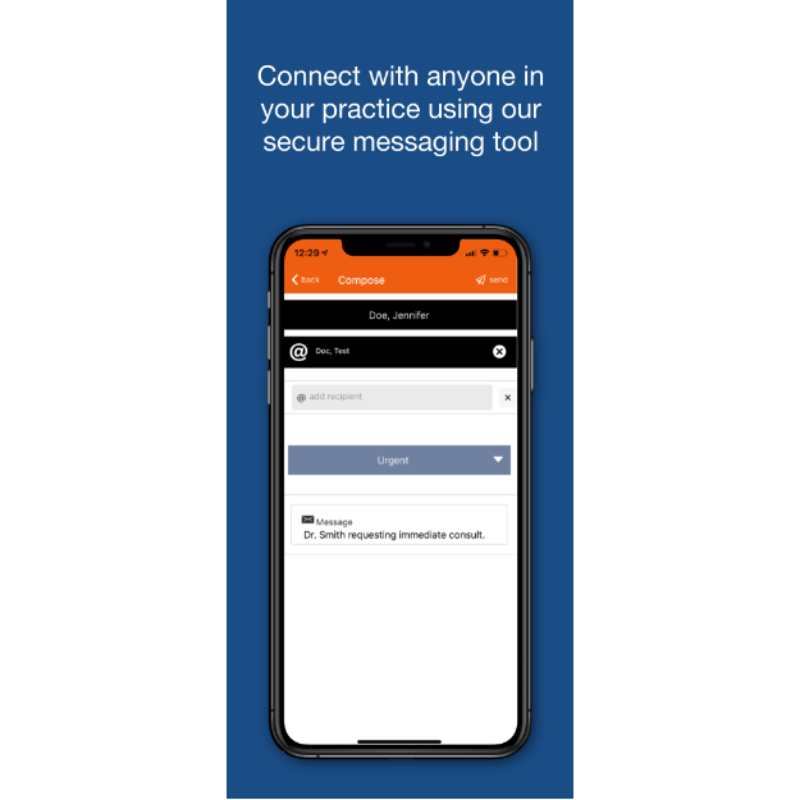 Connect With Anyone in Your Practice Using Our Secure Messaging Tool