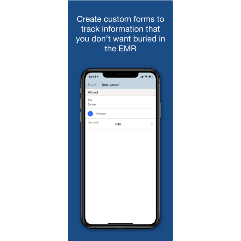 Create Custom Forms to Track Information That You Don't Want Buried in the EMR